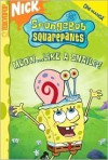 Meow... Like A Snail?! (Spongebob Squarepants, #10) - Stephen Hillenburg