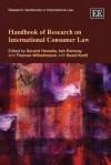 Handbook of Research on International Consumer Law - Geraint Howells, Iain Ramsay, Thomas Wilhelmsson, David Anthony Kraft