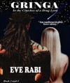 Gringa - A Modern-day Love Story (Book 3) (Gringa Series) - Eve Rabi