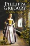 L'altra Regina - Philippa Gregory