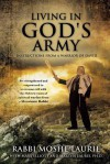 Living in God's Army: Instructions from a Warrior of David - Moshe Laurie, Mary Elliott, Martha Laurie