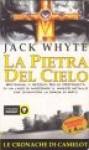La pietra del cielo - Jack Whyte