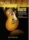 The Gibson 'Burst: 1958, '59, '60 - Jay Scott, Vic DaPra, Jimmy Page