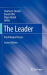 The Leader: Psychological Essays - Charles B. Strozier, Daniel Offer, Oliger Abdyli
