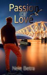 Passion or Love (Friendships 3) - Nele Betra