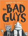 The Bad Guys: Episode 1 - Aaron Blabey