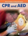 CPR and AED - Alton L. Thygerson, American Academy of Orthopedic Surgeons, Benjamin Gulli