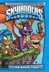 Skylanders: The Kaos Trap - Ron Marz, Mike Bowden, David Baldeón