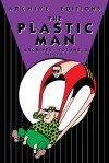 The Plastic Man Archives, Vol. 4 - Jack Cole, Andreas Knigge