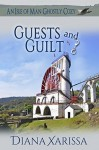 Guests and Guilt - Diana Xarissa