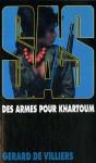 Des armes pour Khartoum (SAS #63) - Gérard de Villiers