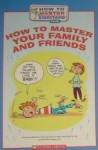 How To Master Your Family And Friends - Hena Khan