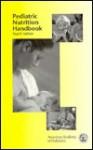 Pediatric Nutrition Handbook - Committee on Nutrition, American Academy of Pediatrics