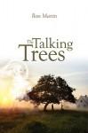 The Talking Trees - Ross Martin