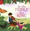 In the Fiddle Is a Song: A Lift-the-Flap Book of Hidden Potential - Durga Bernhard