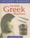 Ancient Greek Warfare - Rob S. Rice