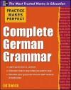 Complete German Grammar - Ed Swick