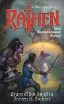 Rathen: Into Bramblewood Forest - Grant Elliot Smith, Steven H. Stohler