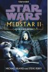 Star Wars MedStar 2: Jedi-Heilerin - Michael Reaves, Steve Perry, Andreas Kasprzak