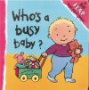 Who's A Busy Baby? - Thierry Courtin