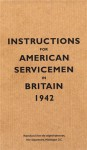 Instructions for American Servicemen in Britain, 1942 - Bodleian Library, The, The Bodleian Library