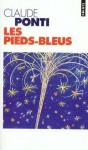 Les Pieds-Bleus - Claude Ponti