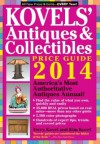 Kovels' Antiques and Collectibles Price Guide 2014: America's Bestselling Antiques Annual - Kim Kovel, Terry Kovel
