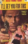 I'll Get You For This - James Hadley Chase