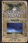 The Narrow Road : Stories of Those Who Walk This Road Together - Brother Andrew, John Sherrill, Jars of Clay, Elizabeth Sherrill