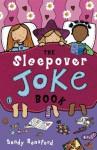 The Sleepover Joke Book - Sandy Ransford