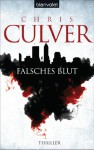 Falsches Blut: Thriller (Ash Rashid Fälle 1) (German Edition) - Chris Culver, Andrea Brandl