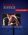 Juvenile Justice: A Text/Reader (SAGE Text/Reader Series in Criminology and Criminal Justice) - Richard Lawrence, Craig T. Hemmens