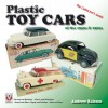 Plastic Toy Cars of the 1950s & 1960s: The Collector's Guide - Andrew Ralston