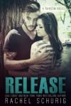 Release - Rachel Schurig
