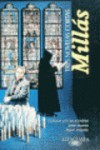 Tres novelas cortas - Juan José Millás