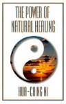 The Power of Natural Healing - Hua-Ching Ni