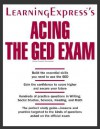 Acing the GED Exam - Learning Express LLC