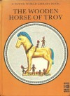 The Wooden Horse of Troy - Alan Blackwood