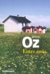 Entre amis - Amos Oz, Sylvie Cohen