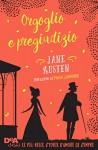 Orgoglio e pregiudizio (DeA Classici) - Jane Austen