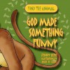 God Made Something Funny (Find The Animal) - Penny Reeve, Roger de Klerk