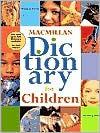 Macmillan Dictionary For Children - Robert B. Costello