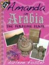 Amanda in Arabia: The Perfume Flask - Darlene Foster
