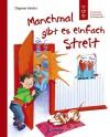 Manchmal gibt es einfach Streit: Emotionale Entwicklung für Kinder ab 5 - Dagmar Geisler, Dagmar Geisler