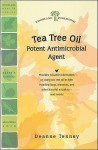 Tea Tree Oil: Potent Antimicrobial Agent - Woodland Publishing