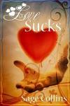 Love Sucks - Sage Collins