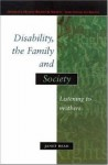 Disability, the Family and Society - Janet Read, Miss Read