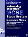 Networking Essentials MCSE Study System: Instructor's Manual - Jason Nash