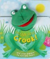 Froggy Says Croak! - Katherine Sully, Janet Samuel