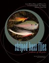 Striped Bass Flies: Patterns of the Pros - David Klausmeyer